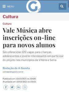 A Gazeta - Matéria sobre inscrições para o Projeto Vale Música Serra - 10.03.2021