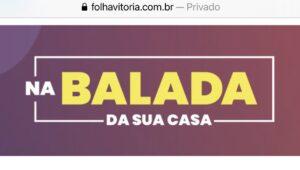 Coluna Na Balada, do Folha Vitória, sobre a Série Duos Sinfônicos OSB e Vale Música Serra. 30 de abril de 2021