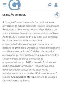 Coluna Renata Rasseli de A Gazeta sobre o Projeto Estação em Rede, desenvolvido pela Estação Conhecimento de Serra. 09.01.2021