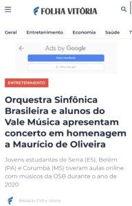 Matéria do Folha Vitória sobre Concerto Virtual da OSB com alunos do Projeto Vale Música Serra, em homenagem a Maurício de Oliveira. 13.01.2021