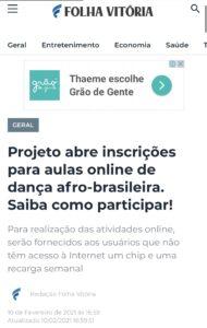 Matéria do Folha Vitória sobre abertura de inscrições para o Projeto Badu. 10.02.2021