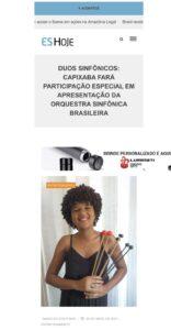 Matéria do Jornal ES Hoje sobre a Série Duos Sinfônicos, da OSB, com a participação da aluna do Projeto Vale Música Serra, Bruna Leite Barbosa. 29.04.2021