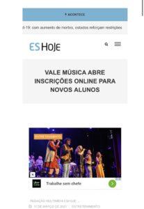 Matéria do Jornal ES Hoje sobre abertura das inscrições para novos beneficiários do Projeto Vale Música Serra. 11.03.2021