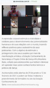 Matéria do Sim Noticias sobre abertura de incrições para o Projeto Online de Dança Afro-Brasileira Badu. 08.02.2021