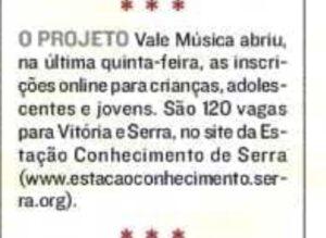 Nota na Coluna Maurício Prates de A Tribuna sobre abertura de inscrições para o Projeto Vale Música Serra. 13.03.2021