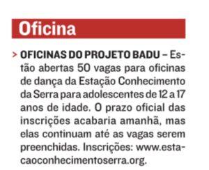 Nota na agenda de A Tribuna sobre inscrições para o Projeto Badu. 11.02.2021