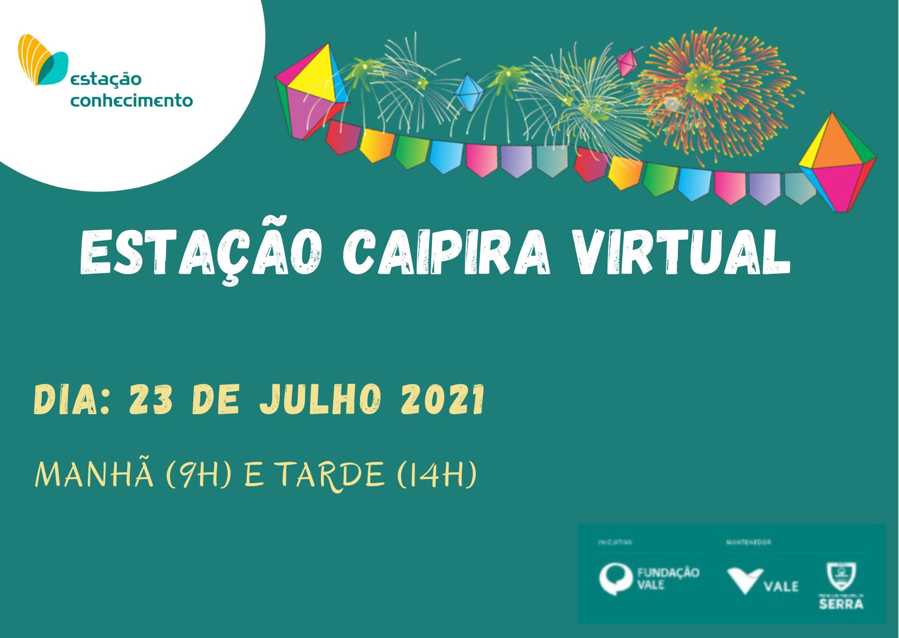 """Estação Conhecimento leva diversão a usuários e familiares com """"Estação Caipira Virtual"""""""